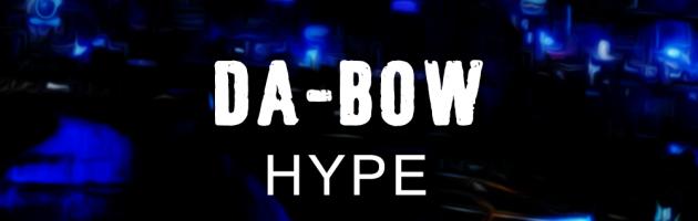 Da-bow – Hype (Amstergang Chronicles Vol. 1)