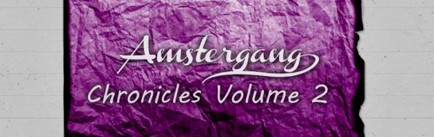 Amstergang Chronicles Vol. 2